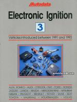 Electronic Ignition (Системы зажигания). Модели с 1991 по 1993 год выпуска (Том 3).