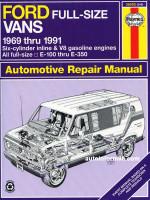 Ford Full-Size Vans (Форд Фулсайз Вэнс). Руководство по ремонту, инструкция по эксплуатации. Модели с 1969 по 1991 год выпуска, оборудованные бензиновыми двигателями