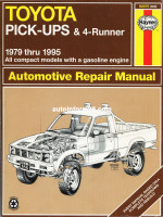 Toyota Pick-Ups / Toyota 4-Runner (Тойота Пикапс / Тойота 4Раннер). Руководство по ремонту, инструкция по эксплуатации. Модели с 1979 по 1995 год выпуска, оборудованные бензиновыми двигателями
