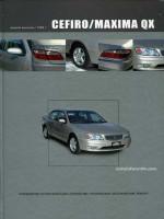 Nissan Maxima QX / Cefiro (Ниссан Максима Кью-Икс / Цефиро). Руководство по ремонту, инструкция по эксплуатации. Модели с 1998 года выпуска, оборудованные бензиновыми двигателями