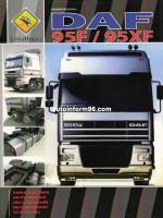 DAF 95XF / 95F (ДАФ 95 ХФ / 95 Ф). Руководство по ремонту, инструкция по эксплуатации. Модели, оборудованные дизельными двигателями