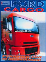 Ford Cargo (Форд Карго). Инструкция по эксплуатации, техническое обслуживание. Модели, оборудованные дизельными двигателями